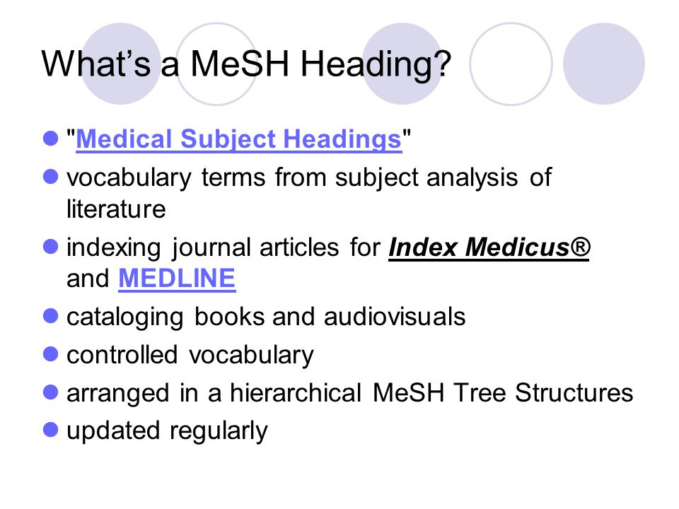 What's a MeSH Heading Medical Subject Headings