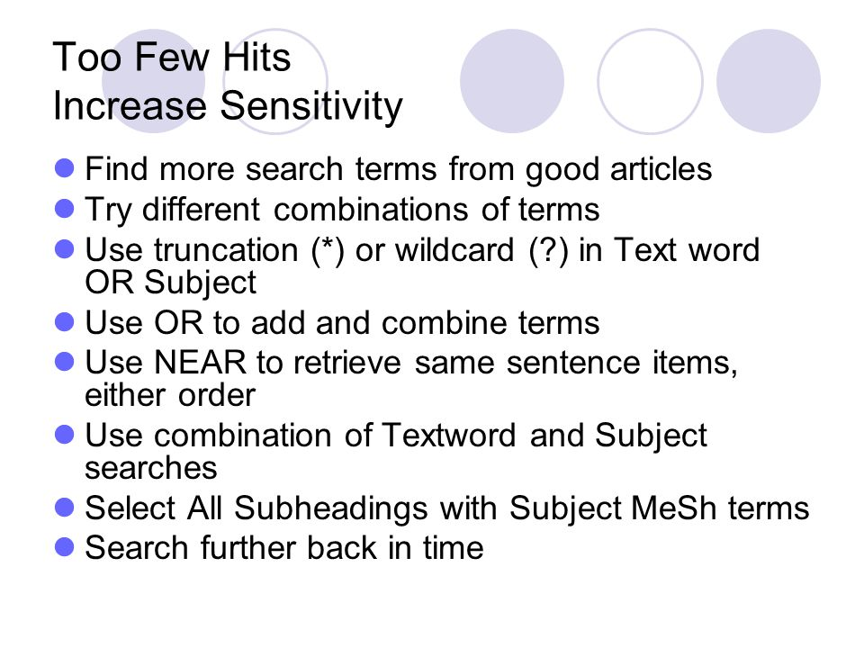 Too Few Hits Increase Sensitivity