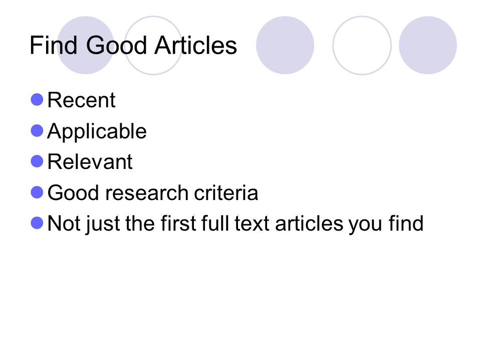 Find Good Articles Recent Applicable Relevant Good research criteria