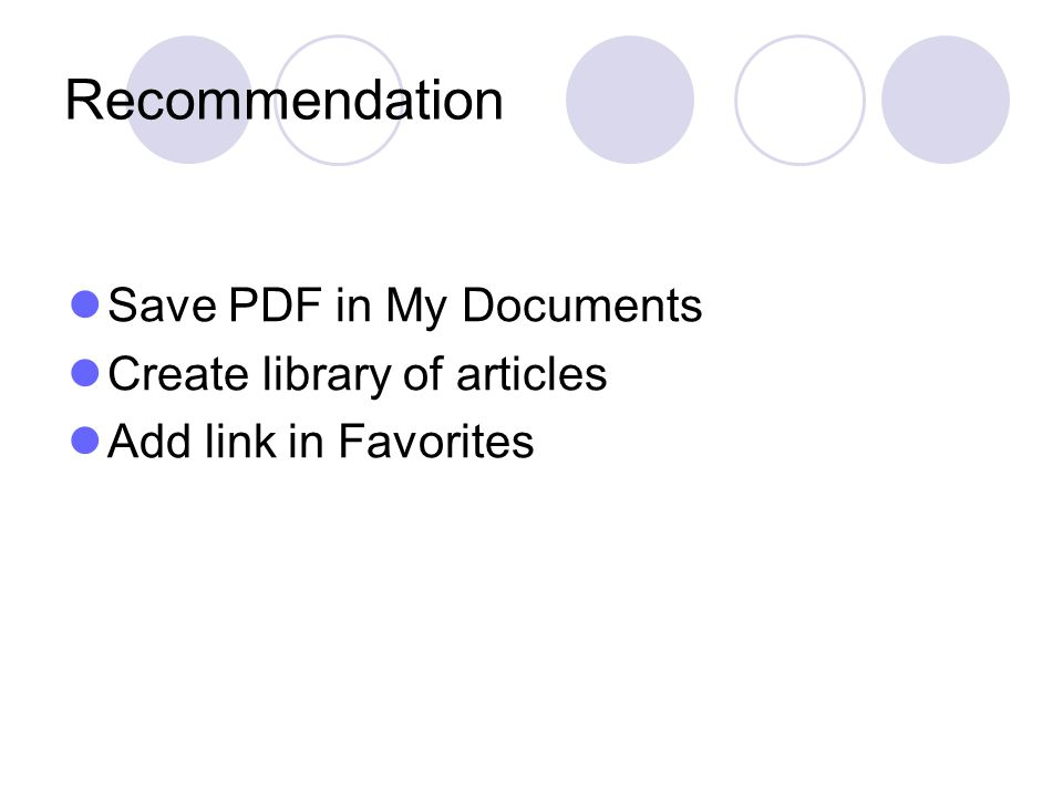 Recommendation Save PDF in My Documents Create library of articles
