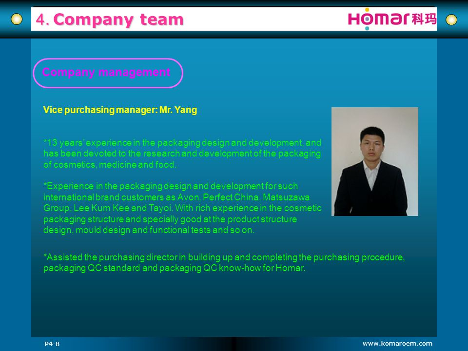 4. Company team Company management Vice purchasing manager: Mr. Yang