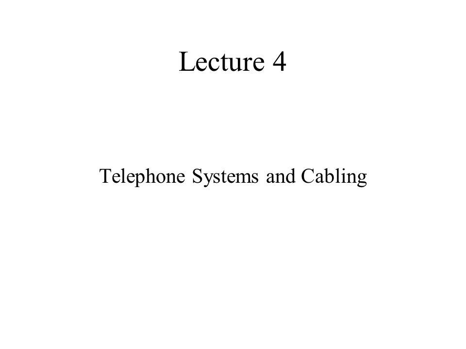 Telephone Systems and Cabling