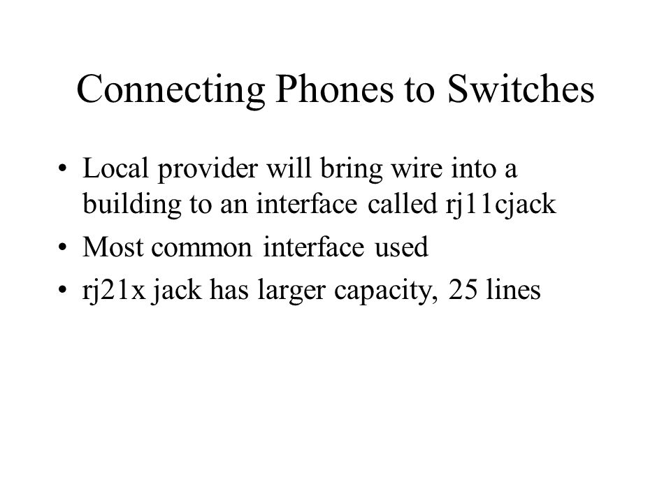 Connecting Phones to Switches