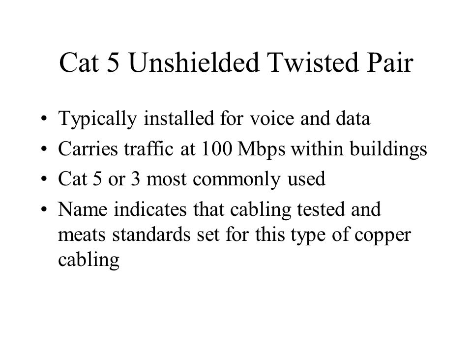 Cat 5 Unshielded Twisted Pair