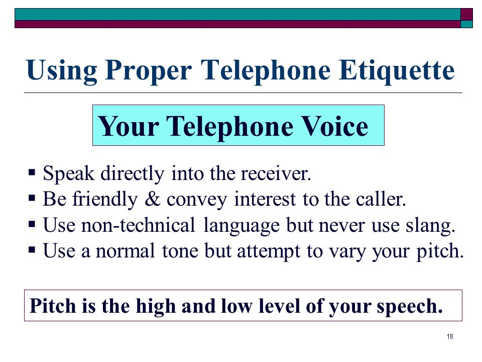 Using Proper Telephone Etiquette