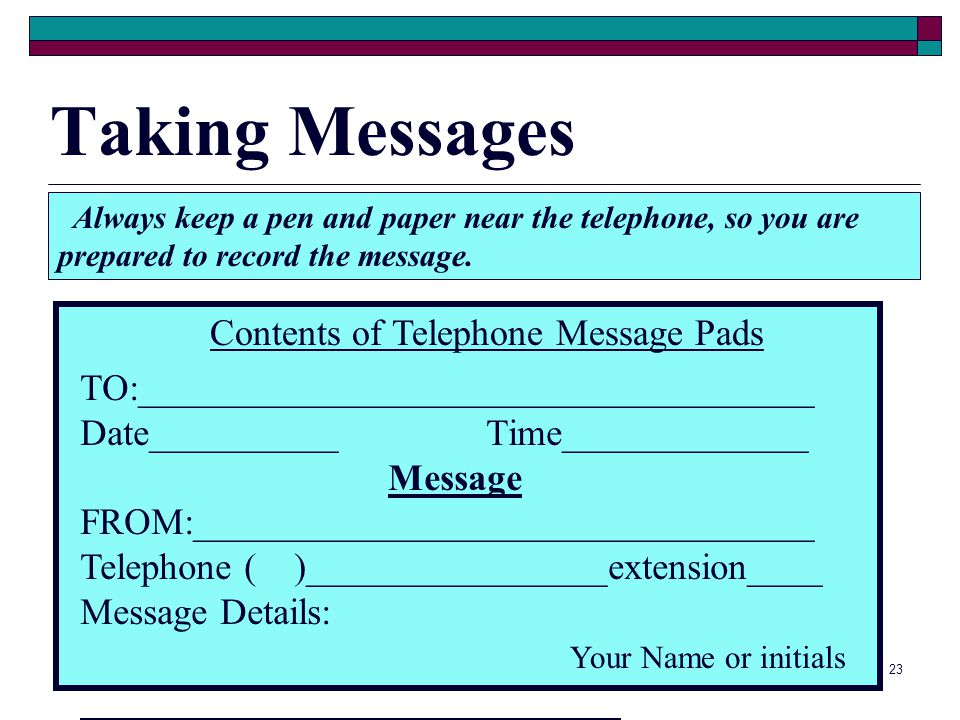 Taking Messages Contents of Telephone Message Pads