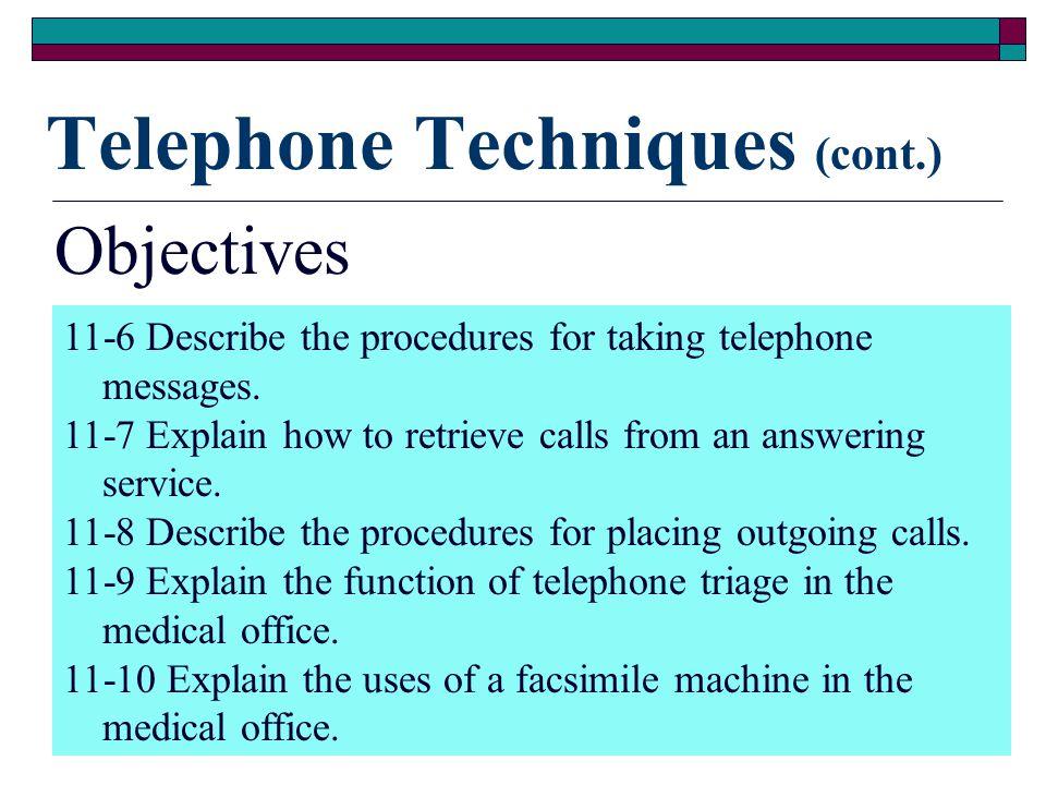 Telephone Techniques (cont.)