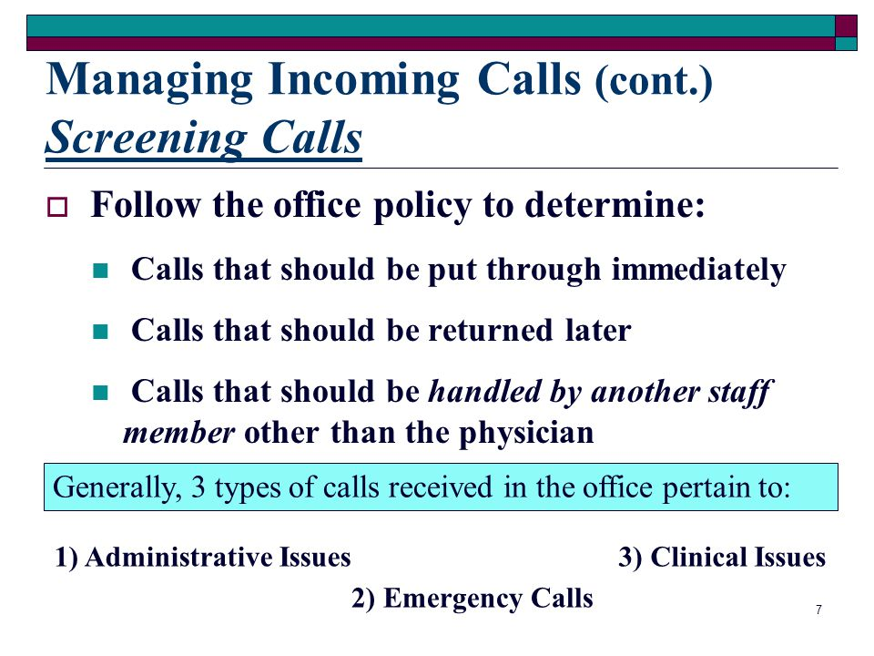 Managing Incoming Calls (cont.) Screening Calls