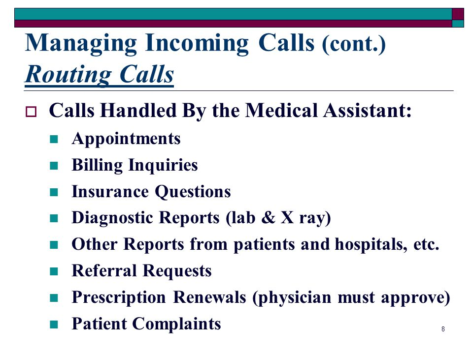 Managing Incoming Calls (cont.) Routing Calls