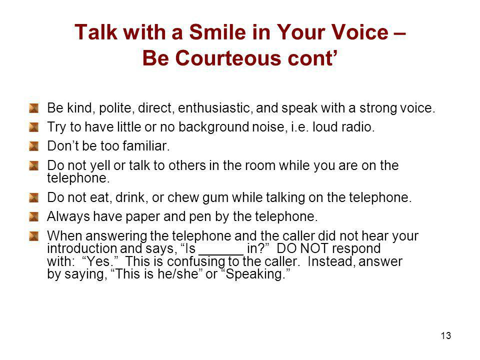 Talk with a Smile in Your Voice – Be Courteous cont'