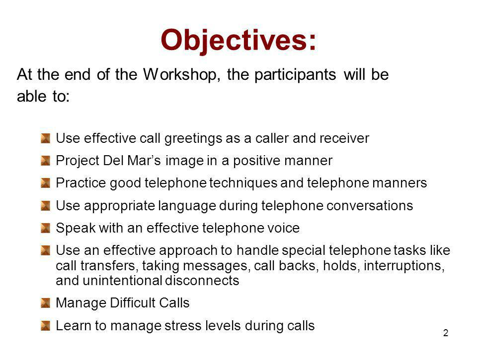 Objectives: At the end of the Workshop, the participants will be