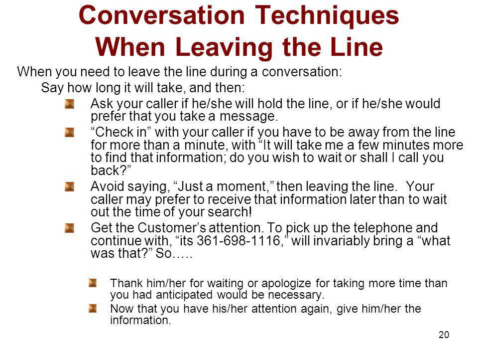 Conversation Techniques When Leaving the Line