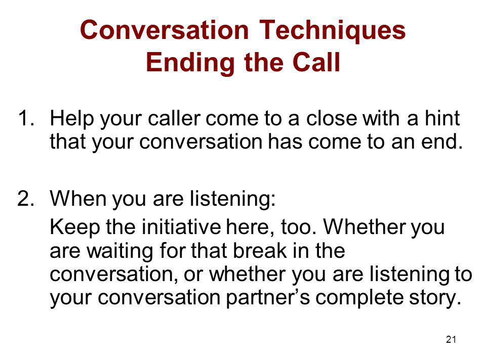 Conversation Techniques Ending the Call