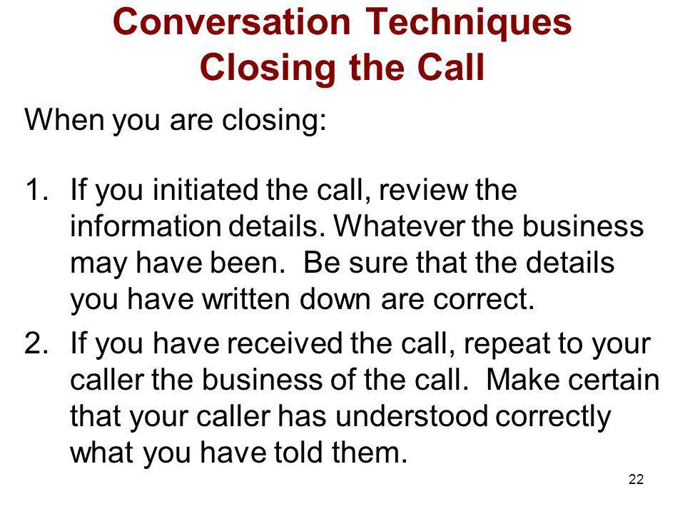 Conversation Techniques Closing the Call