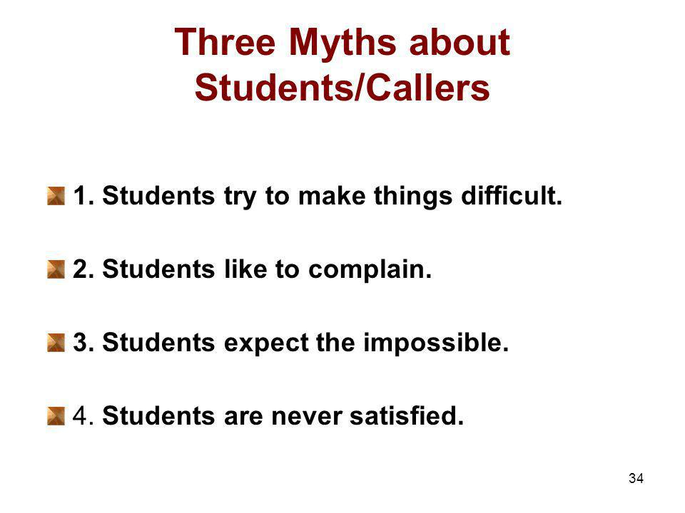 Three Myths about Students/Callers