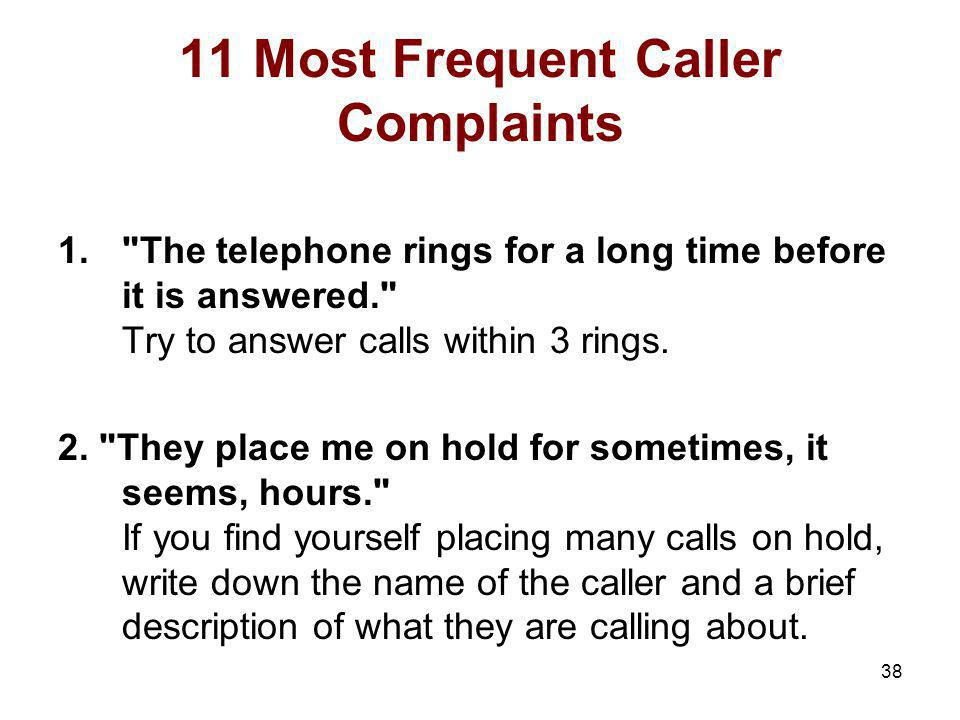 11 Most Frequent Caller Complaints