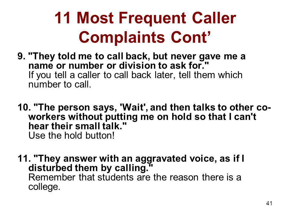 11 Most Frequent Caller Complaints Cont'