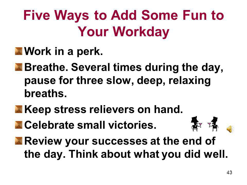 Five Ways to Add Some Fun to Your Workday