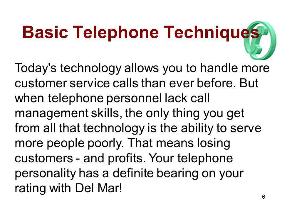 Basic Telephone Techniques
