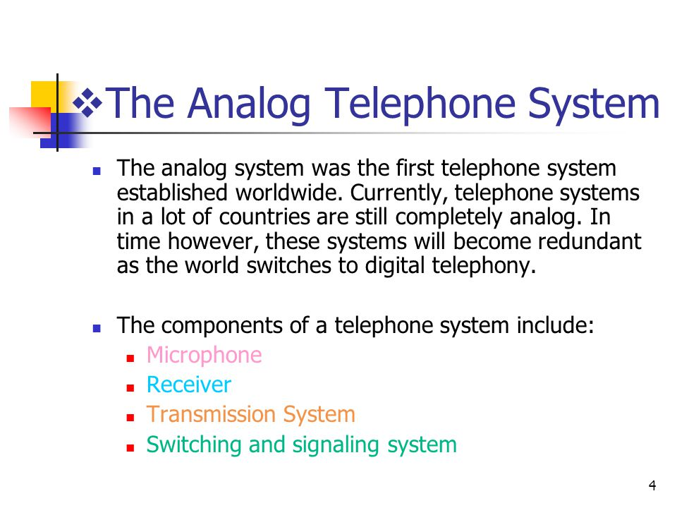 The Analog Telephone System