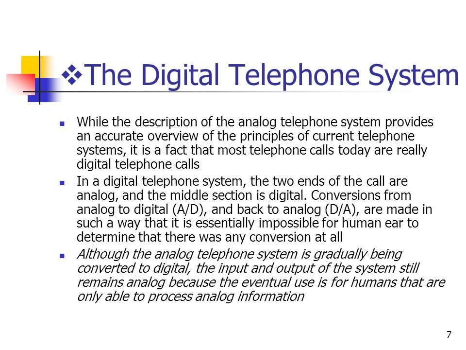 The Digital Telephone System