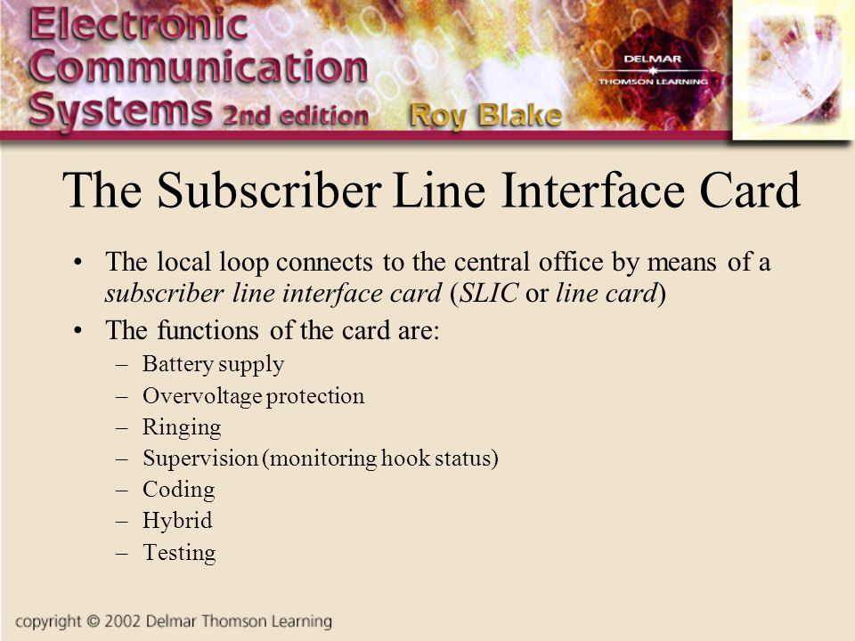 The Subscriber Line Interface Card