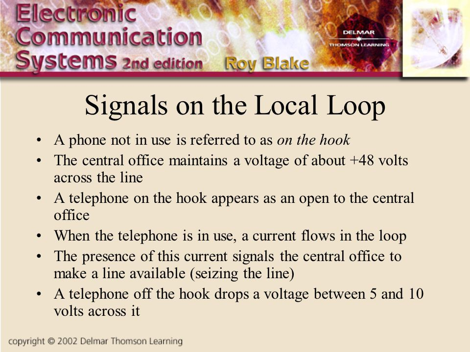 Signals on the Local Loop
