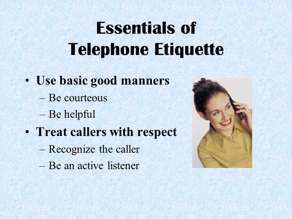 Essentials of Telephone Etiquette