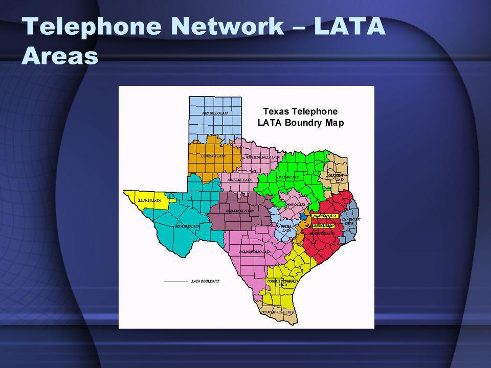 Telephone Network – LATA Areas