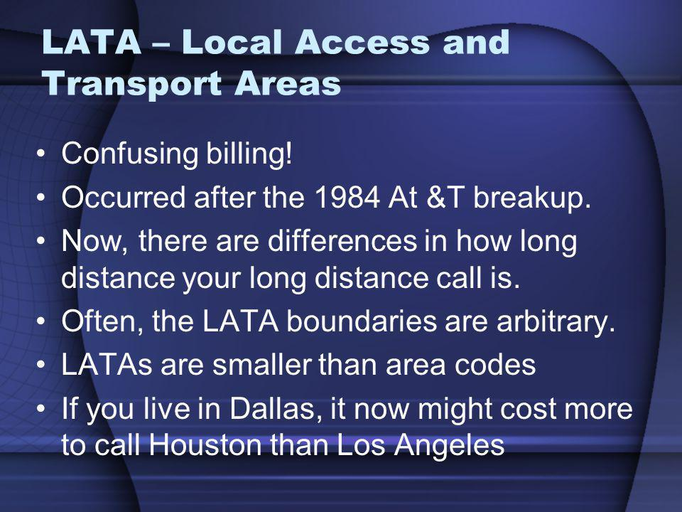 LATA – Local Access and Transport Areas