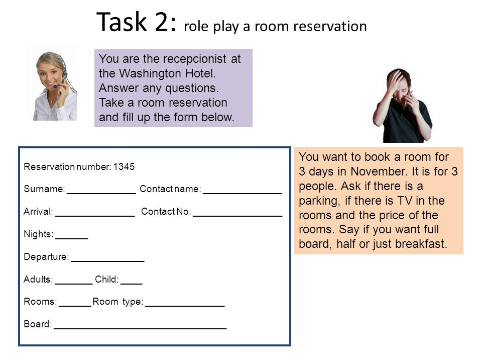 Task 2: role play a room reservation