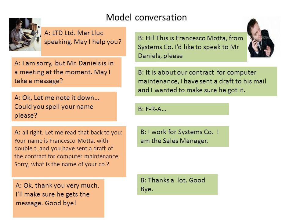 Model conversation A: LTD Ltd. Mar Lluc speaking. May I help you