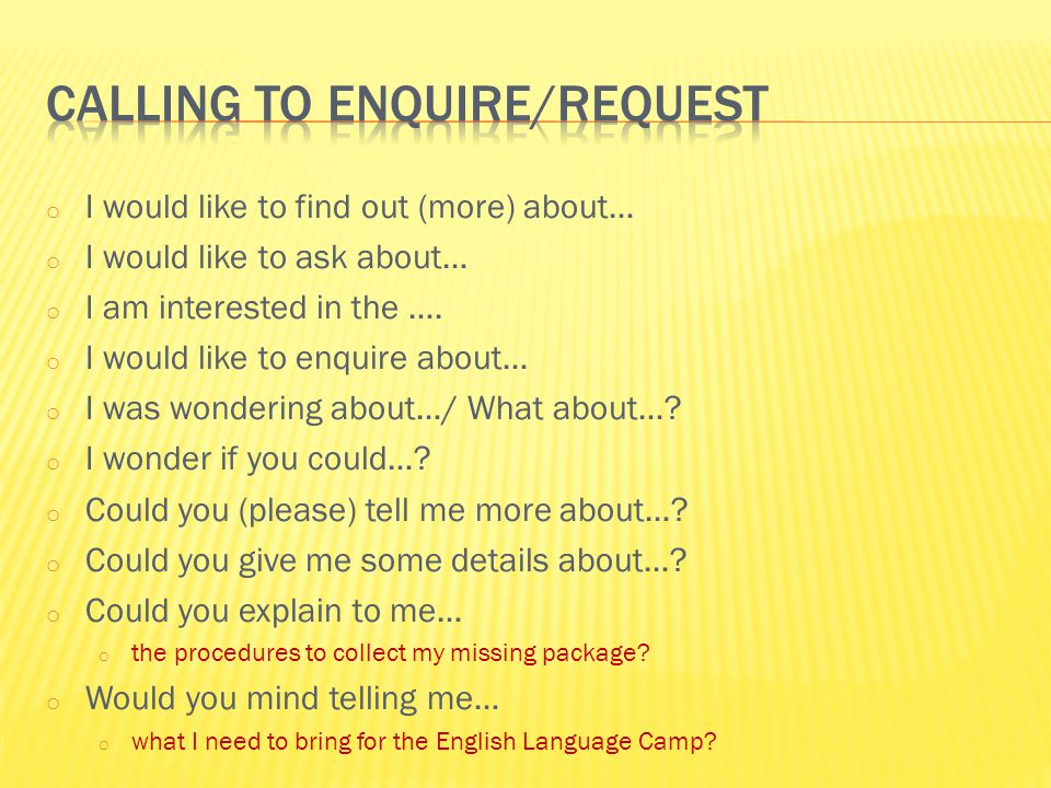 Calling to enquire/request