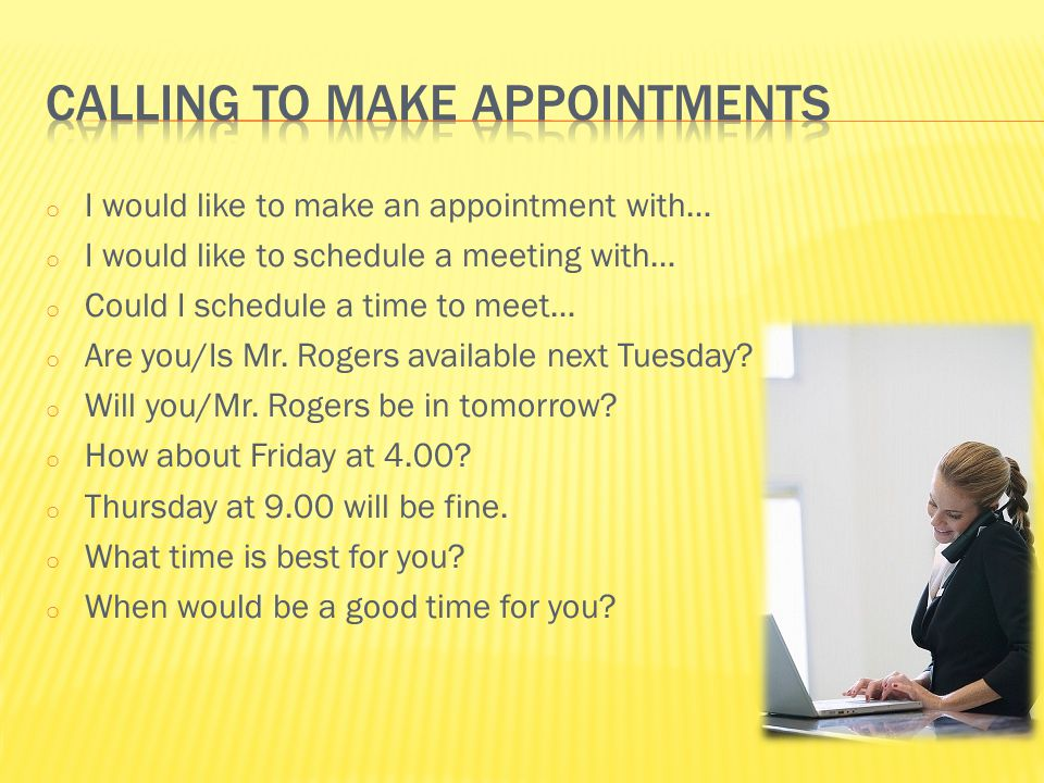 Calling to make appointments
