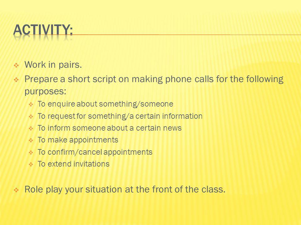 Activity: Work in pairs.