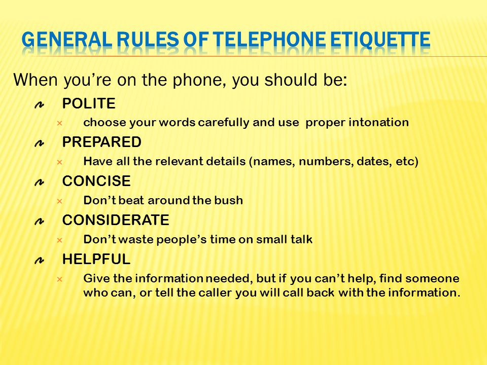General Rules of Telephone Etiquette Making Phone Calls ...