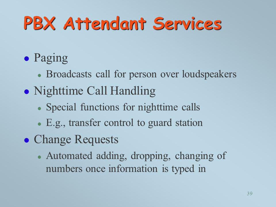 PBX Attendant Services