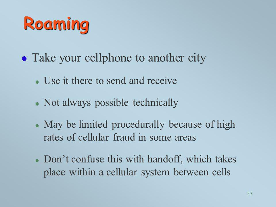 Roaming Take your cellphone to another city