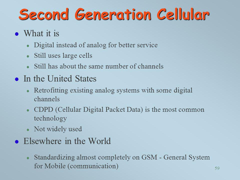 Second Generation Cellular