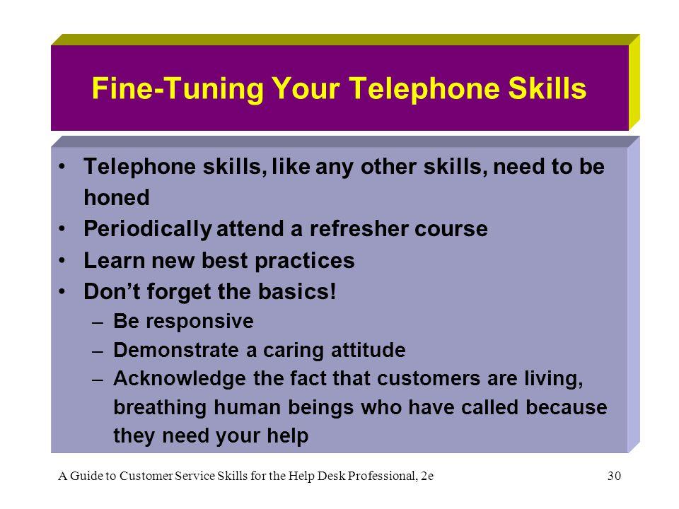 Fine-Tuning Your Telephone Skills