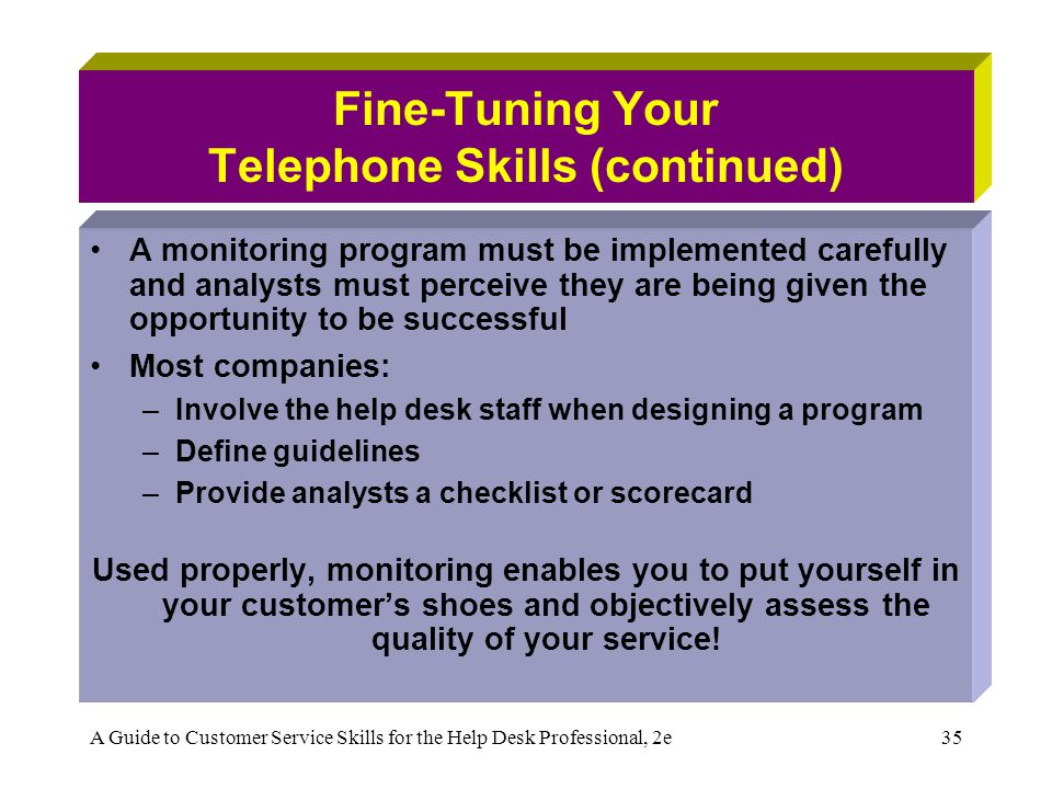 Fine-Tuning Your Telephone Skills (continued)