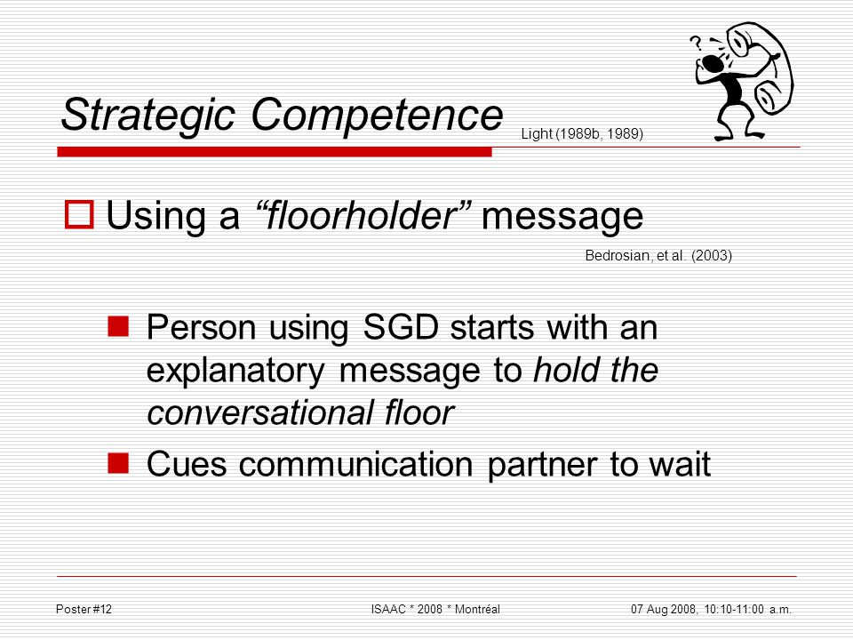 Strategic Competence Using a floorholder message