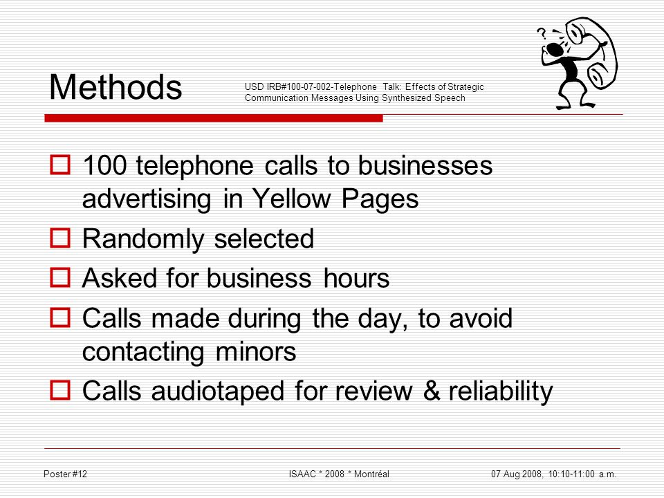 Methods 100 telephone calls to businesses advertising in Yellow Pages