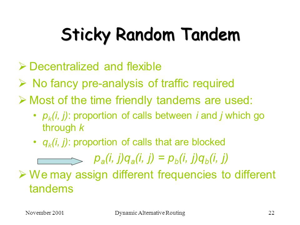 Sticky Random Tandem Decentralized and flexible