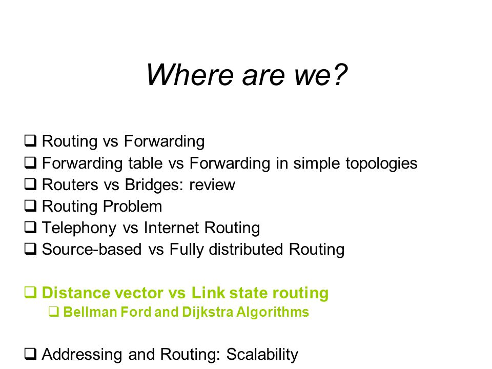 Where are we Routing vs Forwarding