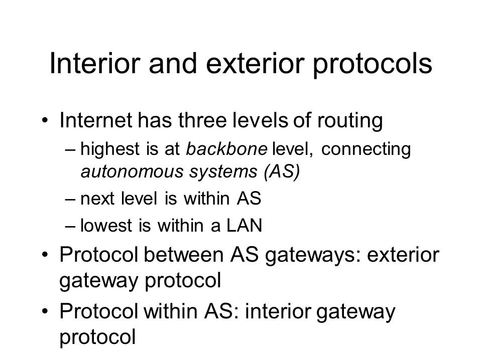 Interior and exterior protocols
