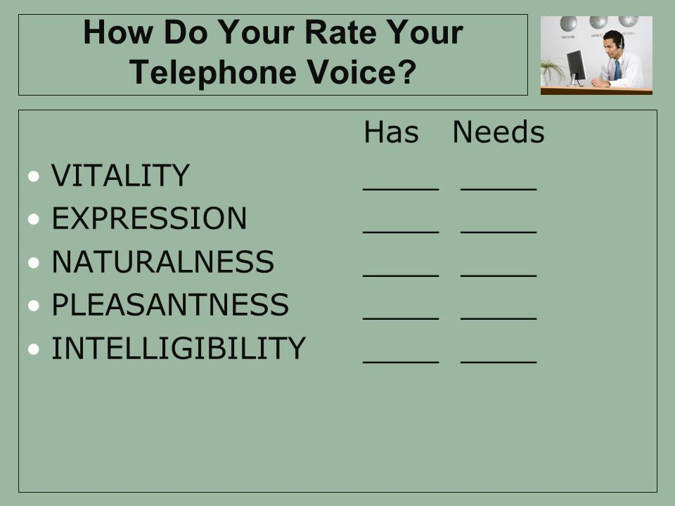 How Do Your Rate Your Telephone Voice