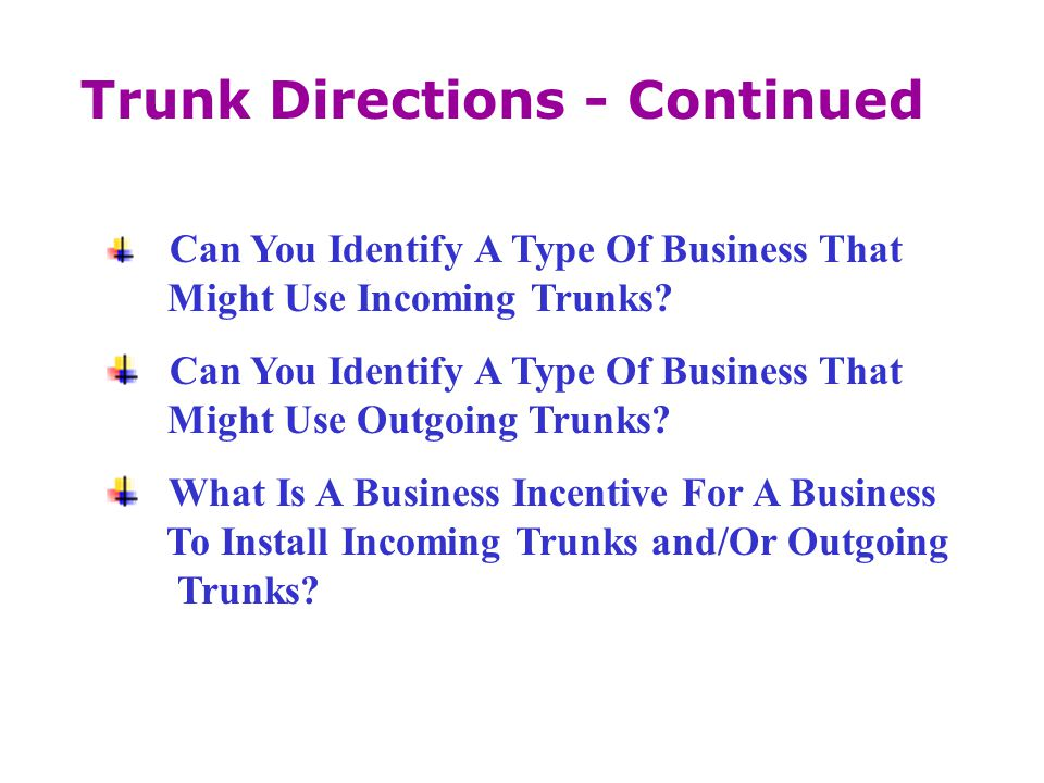 Trunk Directions - Continued