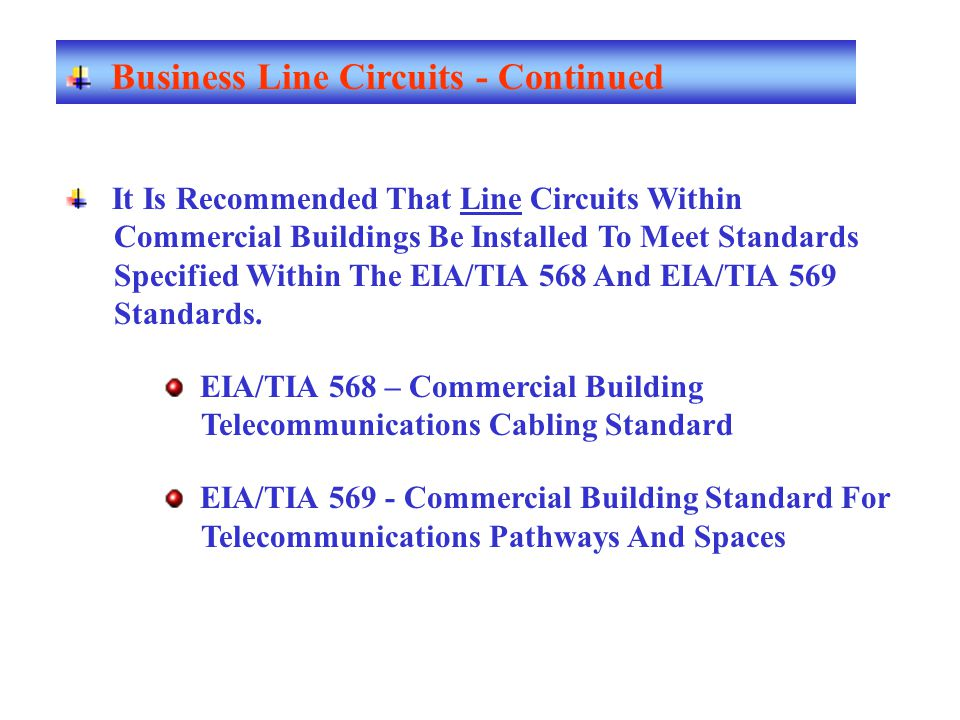 Business Line Circuits - Continued