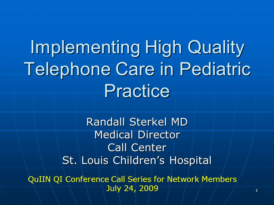Implementing High Quality Telephone Care in Pediatric Practice